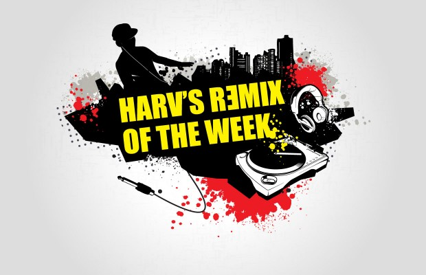 Harv's Remix of the Week!